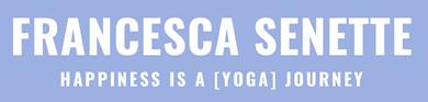 Francesca Senette - Yoga
